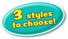 3 styles to choose from